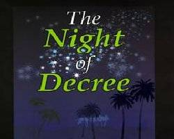 Special Virtues of the Night of Decree