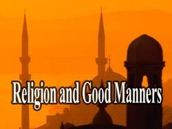 Religion and Good Manners - I