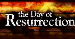 The Terrors of the Day of Resurrection-II