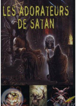 Les rites cultuels des adorateurs de Satan contemporains