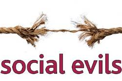 social evils and social reform The indian society during the 19th century suffered from a number of social evils including the caste system, untouchability, illiteracy, sati, child marriage, polygamy, superstitions.