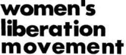 womens liberation movement The women's liberation movement featured political activities such as a march demanding legal equality for women in the united states (26 august 1970)the women's liberation movement.