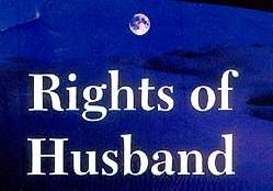 Rights of the Husband (Tangible Rights) - IV