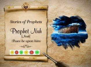 The story of Prophet Nooh -I