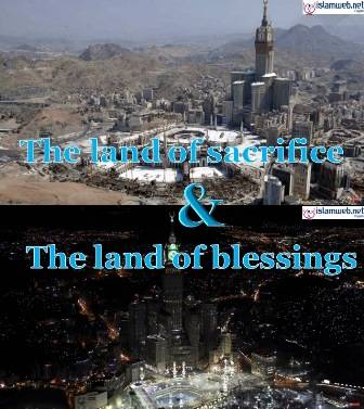 Makkah - The dearest of all lands to Allah and His Messenger