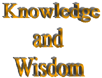 Knowledge and wisdom - provisions  of the caller