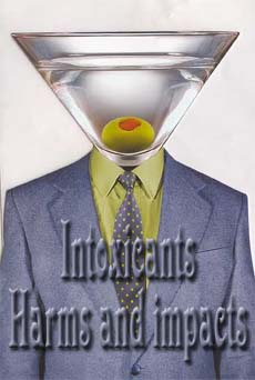 Intoxicants: Harms and impacts