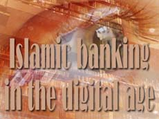 Islamic banking in the digital age