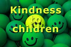 Kindness to Children